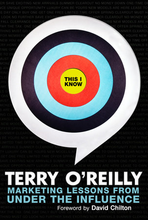 This I Know by Terry O'Reilly