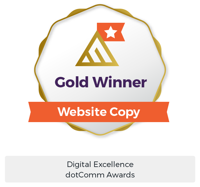 B2B Marketing Services Award - Gold dotComm Award Winner Website Copy Digital Marketing - Maven Collective Marketing